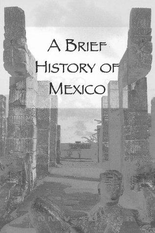 9780816031658: A Brief History of Mexico