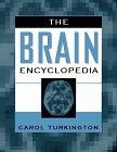 9780816031696: The Brain Encyclopedia