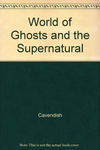9780816032099: The World of Ghosts and the Supernatural