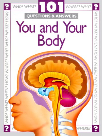 9780816032174: You and Your Body (101 Questions & Answers)