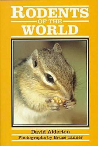 9780816032297: The Rodents of the World (Of the World Series)