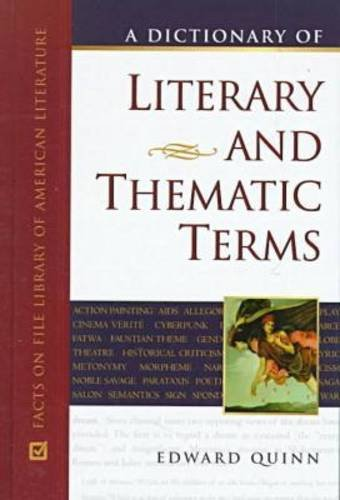 9780816032327: A Dictionary of Literary and Thematic Terms (Facts on File library of American literature)