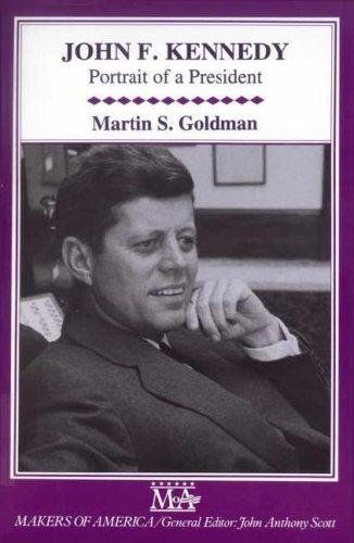 9780816032433: John F. Kennedy: Portrait of a President (Makers of America)
