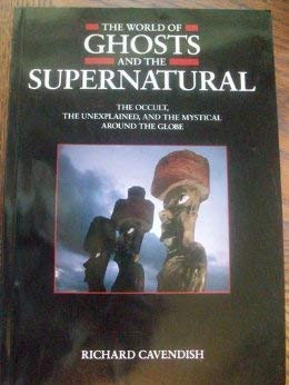 World of Ghosts and the Supernatural, The