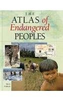 9780816032839: The Atlas of Endangered Peoples (Environmental Atlas)