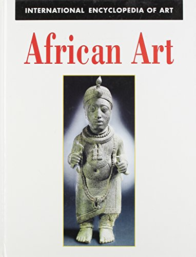 9780816033300: African Art (International Encyclopedia of Art Series)
