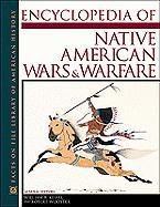 9780816033379: Encyclopedia of Native American Wars and Warfare (Facts on File Library of American History)