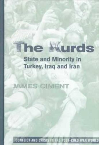 The Kurds: State and Minority in Turkey,: Ciment, James