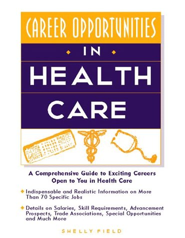 9780816033829: Career Opportunities in Health Care (Career Opportunities Series)