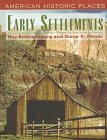 EARLY SETTLEMENTS: AMERICAN HISTORIC PLACES: Spangenburg, Ray and