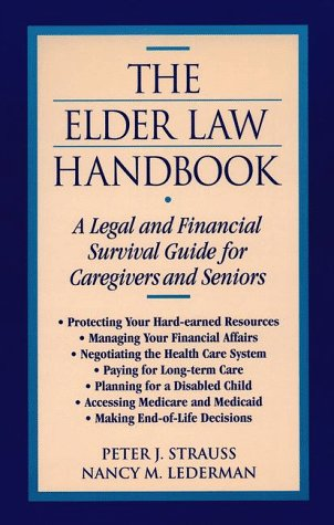 9780816034109: The Elder Law Handbook: A Legal and Financial Survival Guide for Caregivers and Seniors