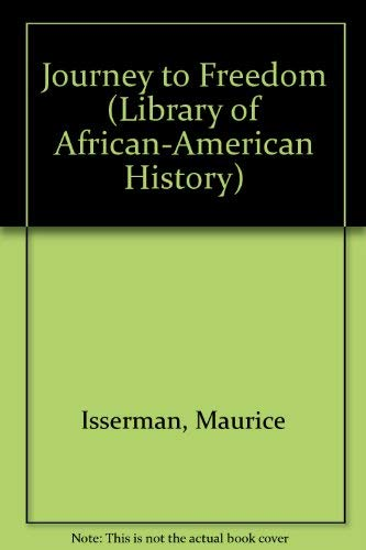 Journey to Freedom: The African-American Great Migration (Library of African-American History): ...