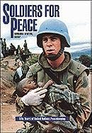Soldiers for Peace: Fifty Years of United: Inc. Facts on