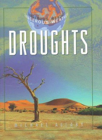 9780816035199: Droughts (Dangerous Weather)