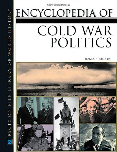 9780816035748: Encyclopedia of Cold War Politics (Facts on File Library of World History)