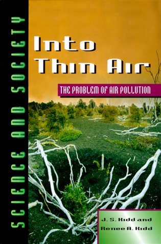 9780816035854: Into Thin Air: The Problem of Air Pollution (Science & Society)