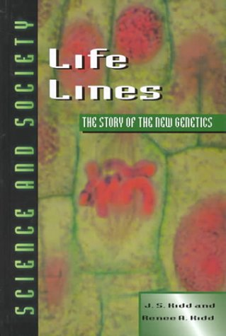 9780816035861: Life Lines: The Story of the New Genetics (Science & Society)