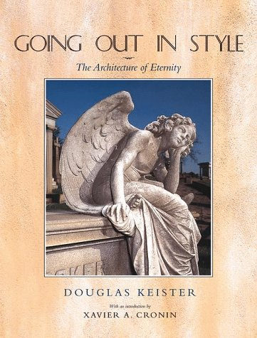 9780816036493: Going Out in Style: The Architecture of Eternity