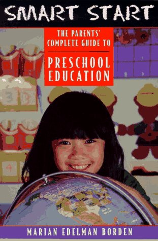9780816036776: Smart Start: The Parents' Complete Guide to Preschool Education