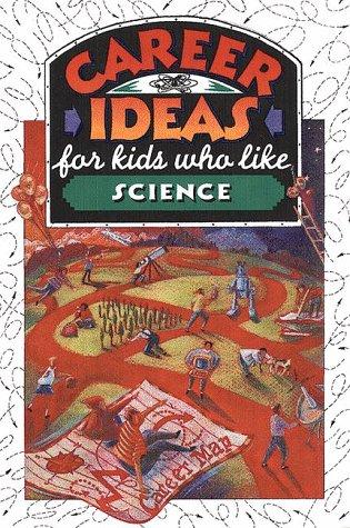 9780816036806: Career Ideas for Kids Who Like Science