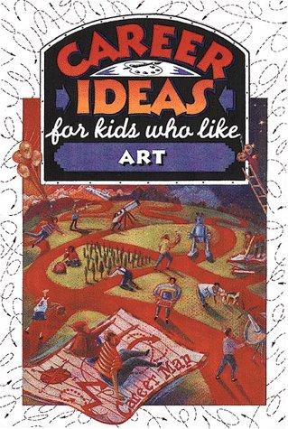 9780816036813: Career Ideas for Kids Who Like Art