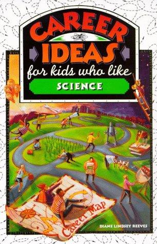 9780816036868: Career Ideas for Kids Who Like Science