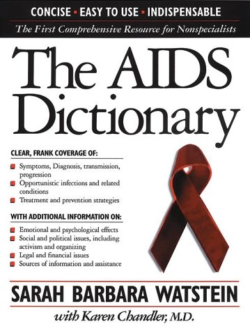 9780816037544: The AIDS Dictionary