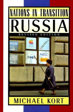 Nations in Transition Series: Russia Revised (Nations: Kort, Michael G.