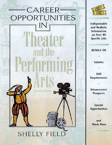9780816037988: Career Opportunities in Theater and the Performing Arts