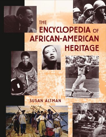 The Encyclopedia of African-American Heritage.: ALTMAN, Susan.