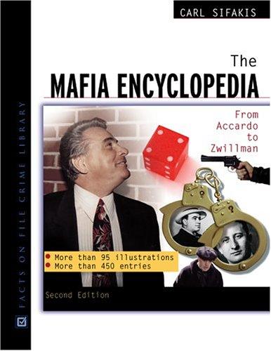 9780816038565: The Mafia Encyclopedia: From Accardo to Zwillman