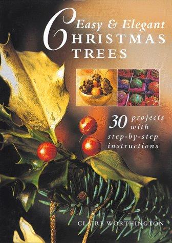 9780816038640: Easy & Elegant Christmas Trees