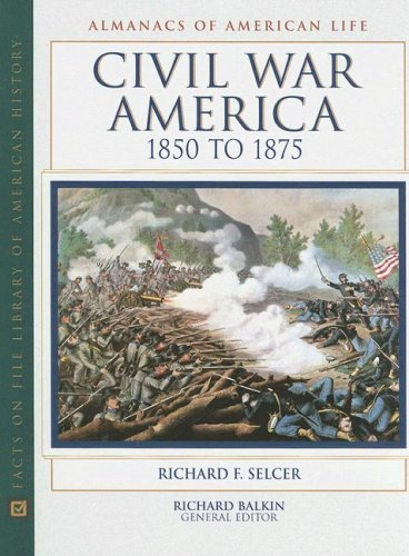 9780816038671: Civil War America (Almanacs of American Life)