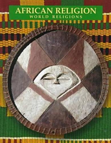 African Religion (World Religions (Facts on File)): Lugira, Aloysius Muzzanganda