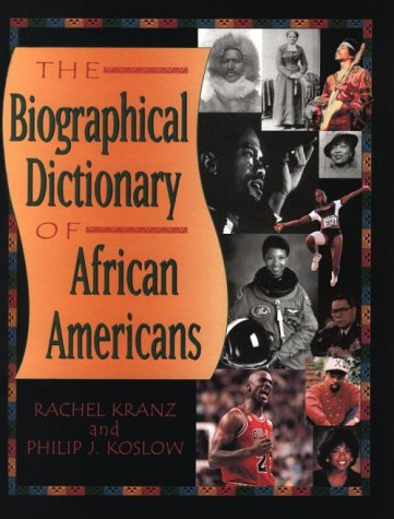 9780816039036: The Biographical Dictionary of African Americans (Biographical Dictionaries)
