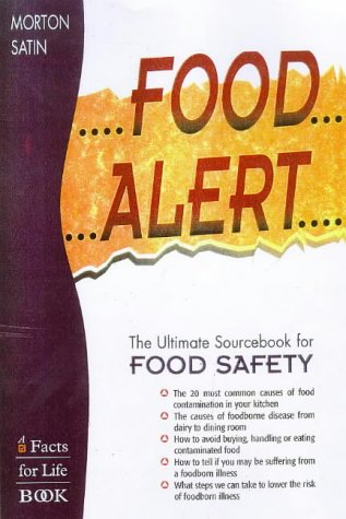 9780816039364: Food Alert!: The Ultimate Sourcebook for Food Safety (Facts for Life)