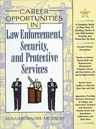9780816039555: Career Opportunities in Law Enforcement, Security and Protective Services