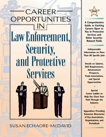 9780816039562: Career Opportunities in Law Enforcement, Security, and Protective Services