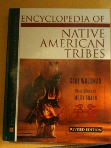 9780816039630: Encyclopedia of Native American Tribes (Facts on File Lib of American History)
