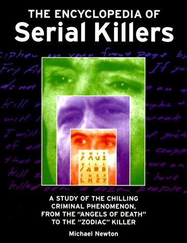 9780816039791: The Encyclopedia of Serial Killers