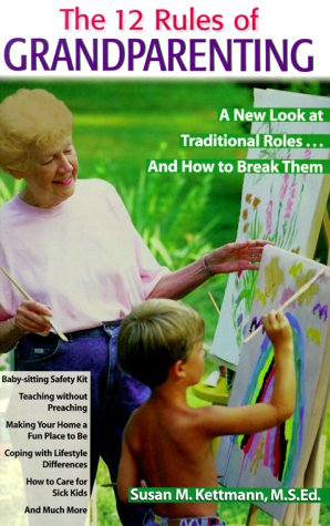 9780816039944: The 12 Rules of Grandparenting: A New Look at Traditional Roles and How to Break Them