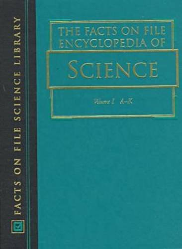 9780816040087: The Facts on File Encyclopedia of Science (The Facts on File Science Library)