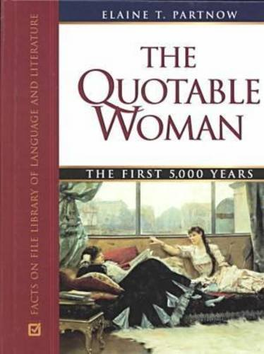 9780816040124: The Quotable Woman: The First 5,000 Years