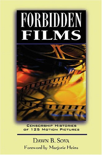 9780816040179: Forbidden Films: Censorship Histories of 125 Motion Pictures (Facts on File Library of World Literature)