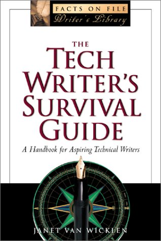 9780816040391: The Tech Writer's Survival Guide: A Comprehensive Handbook for Aspiring Technical Writers