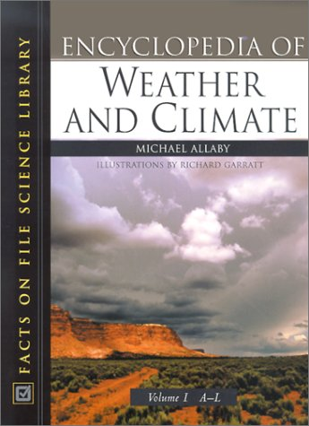 9780816040711: Encyclopedia of Weather and Climate (2 Volume Set)