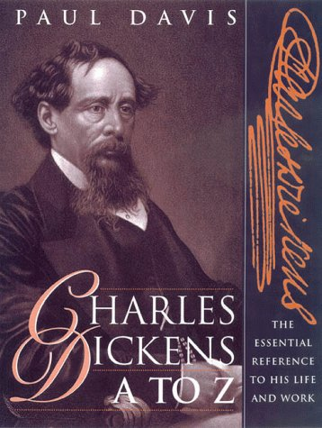 9780816040872: Charles Dickens A to Z: The Essential Reference to His Life and Work (The Literary A to Z Series)