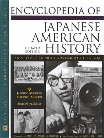 9780816040933: Encyclopedia of Japanese American History: An A-To-Z Reference from 1868 to the Present
