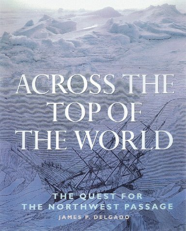 9780816041244: Across the Top of the World: The Quest for the Northwest Passage