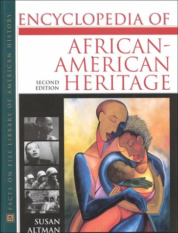 The Encyclopedia of African-American Heritage: Altman, Susan
